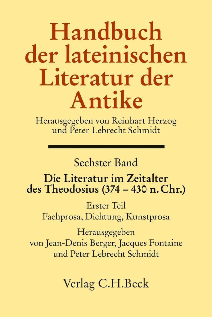 Die Literatur im Zeitalter des Theodosius (374 - 430 n.Chr.). Tl.1 als Buch (gebunden)