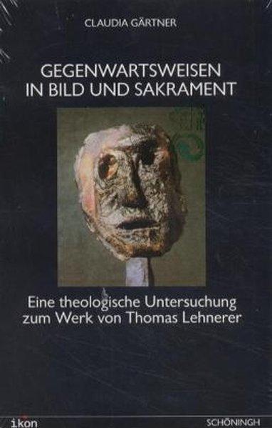Gegenwartsweisen in Bild und Sakrament als Buch (kartoniert)