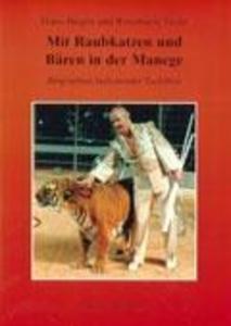 Mit Raubkatzen und Bären in der Manege als Buch (kartoniert)