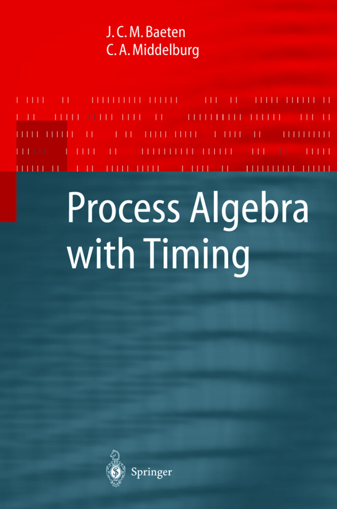 Process Algebra with Timing als Buch (gebunden)