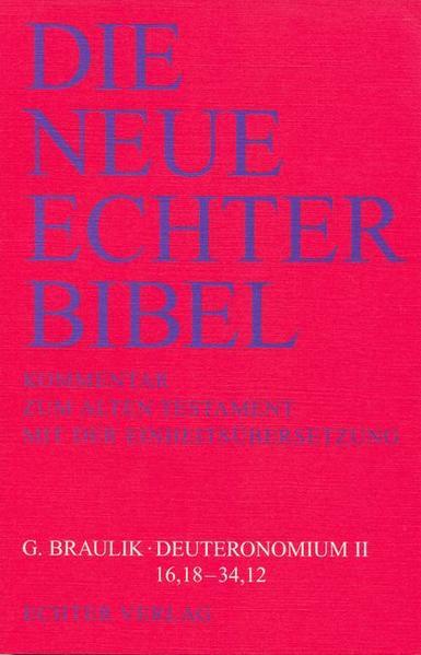 Die Neue Echter-Bibel. Altes Testament. Deuteronomium II. (16,18 - 34,12) als Buch (kartoniert)
