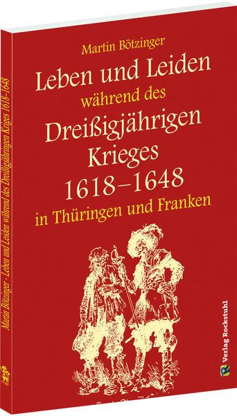 Leben und Leiden während des Dreissigjährigen Krieges (1618-1648) als Buch (kartoniert)