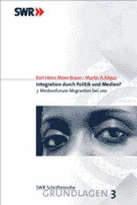 Integration durch Politik und Medien? als Buch (kartoniert)