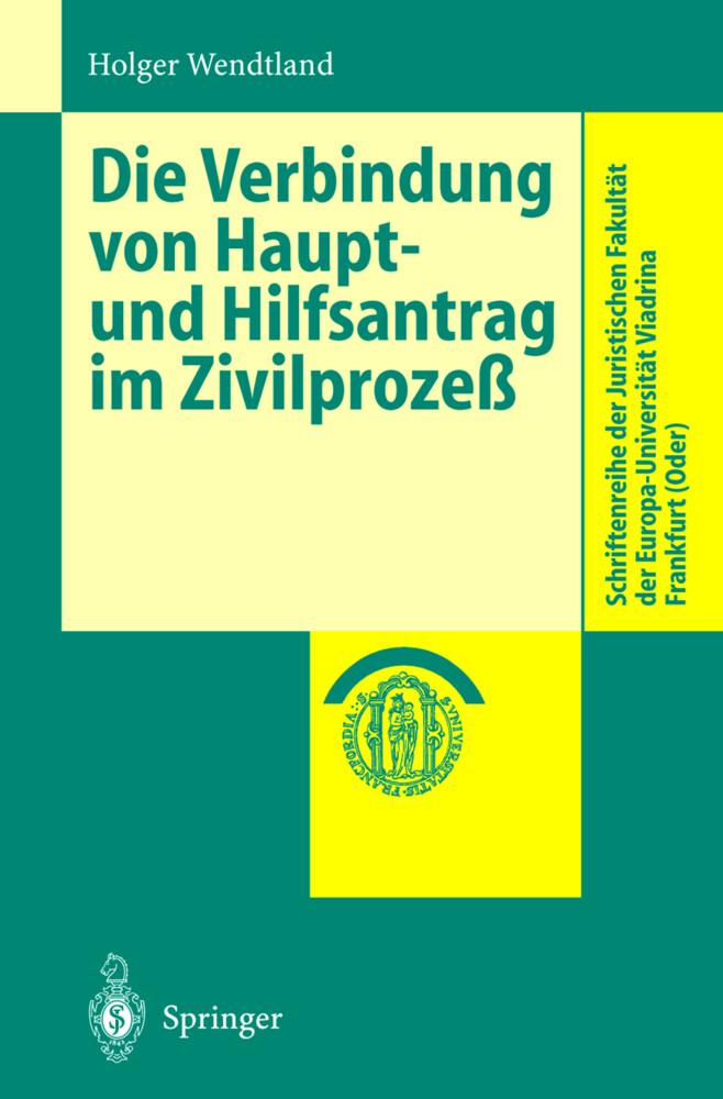 Die Verbindung von Haupt- und Hilfsantrag im Zivilprozeß als Buch (kartoniert)
