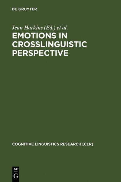 Emotions in Crosslinguistic Perspective als Buch (gebunden)