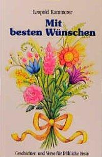 Mit besten Wünschen als Buch (gebunden)