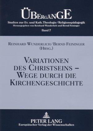 Variationen des Christseins - Wege durch die Kirchengeschichte als Buch (kartoniert)
