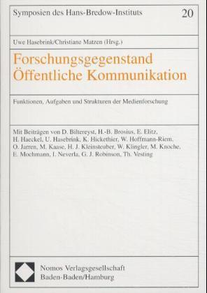 Forschungsgegenstand Öffentliche Kommunikation als Buch (kartoniert)