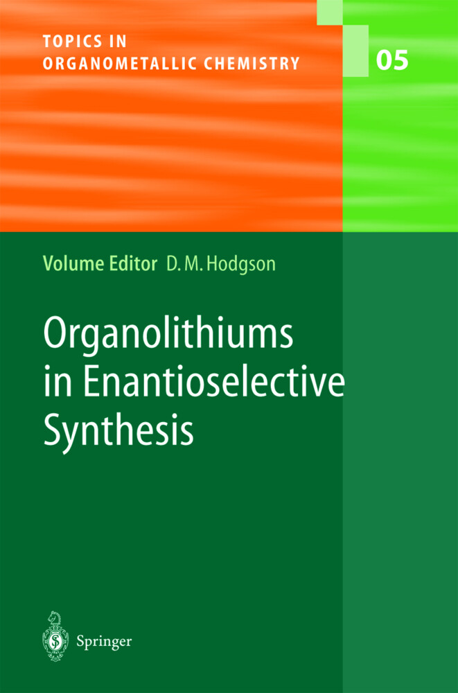 Organolithiums in Enantioselective Synthesis als Buch (gebunden)