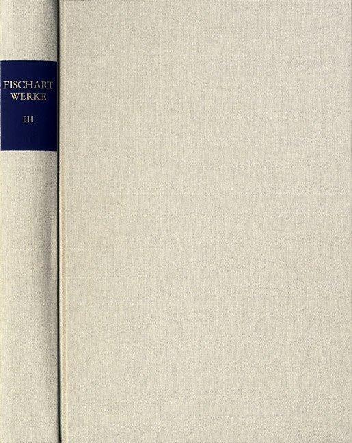Johann Fischart: Sämtliche Werke / Band III. Das Sechste Buch vom Amadis (1572) als Buch (gebunden)