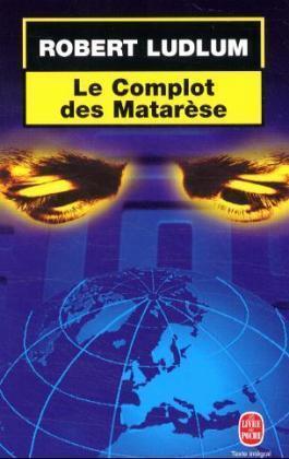 Le Complot Des Matarese als Taschenbuch