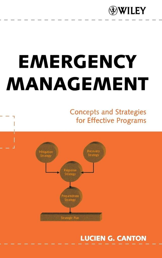 Emergency Management: Concepts and Strategies for Effective Programs als Buch (gebunden)