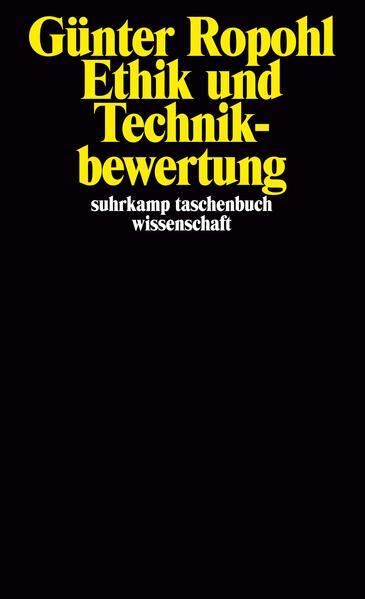 Ethik und Technikbewertung als Taschenbuch