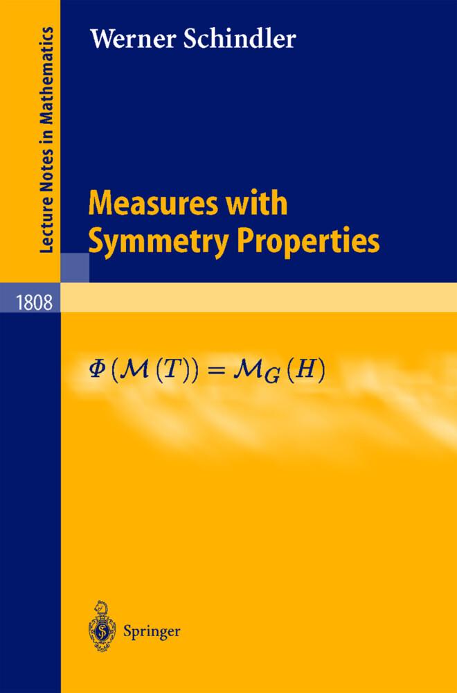 Measures with Symmetry Properties als Buch (gebunden)