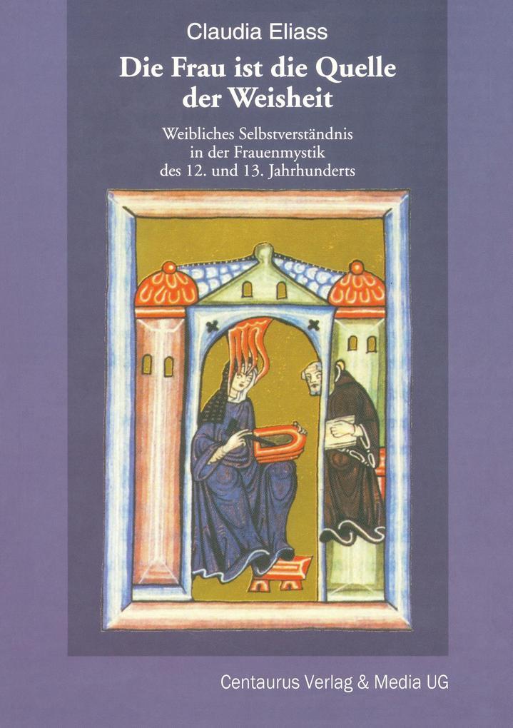 Die Frau ist die Quelle der Weisheit als Buch (gebunden)