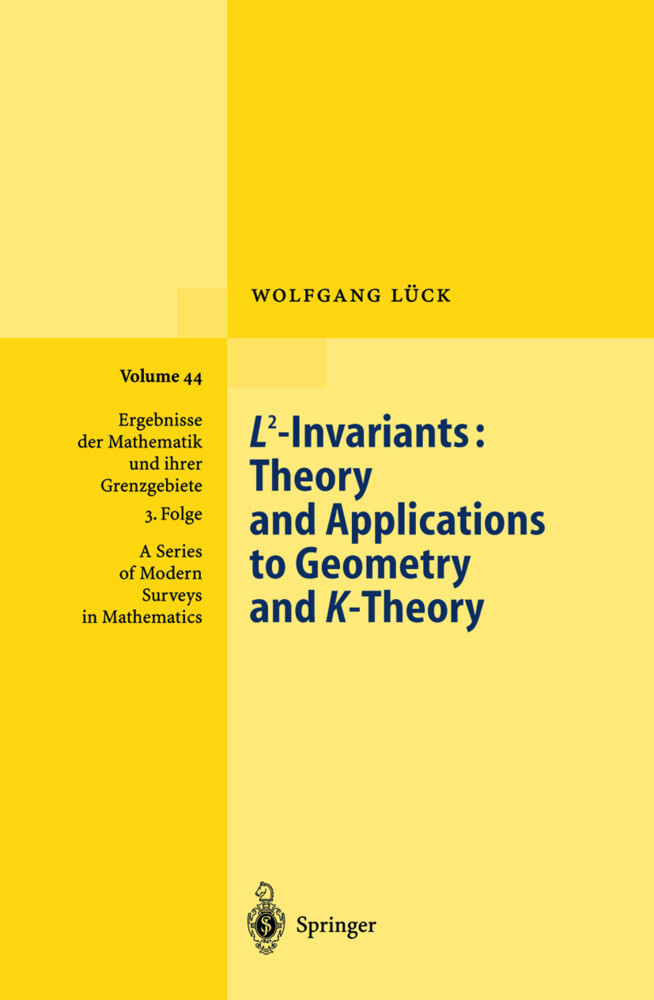 L2-Invariants: Theory and Applications to Geometry and K-Theory als Buch (gebunden)