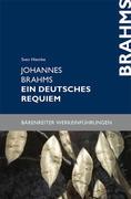 Johannes Brahms, Ein deutsches Requiem