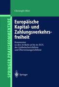 Europäische Kapital- und Zahlungsverkehrsfreiheit, Kommentar