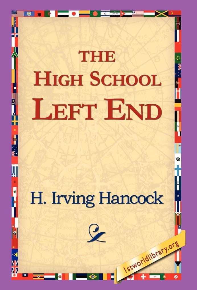 The High School Left End als Buch (gebunden)