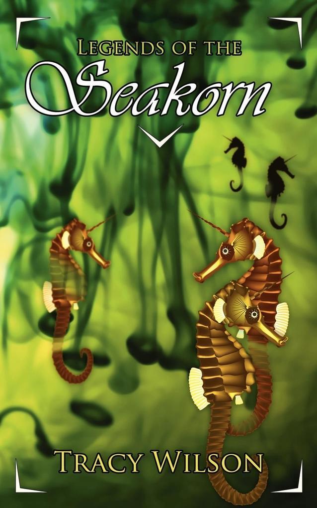 Legends of the Seakorn als Taschenbuch
