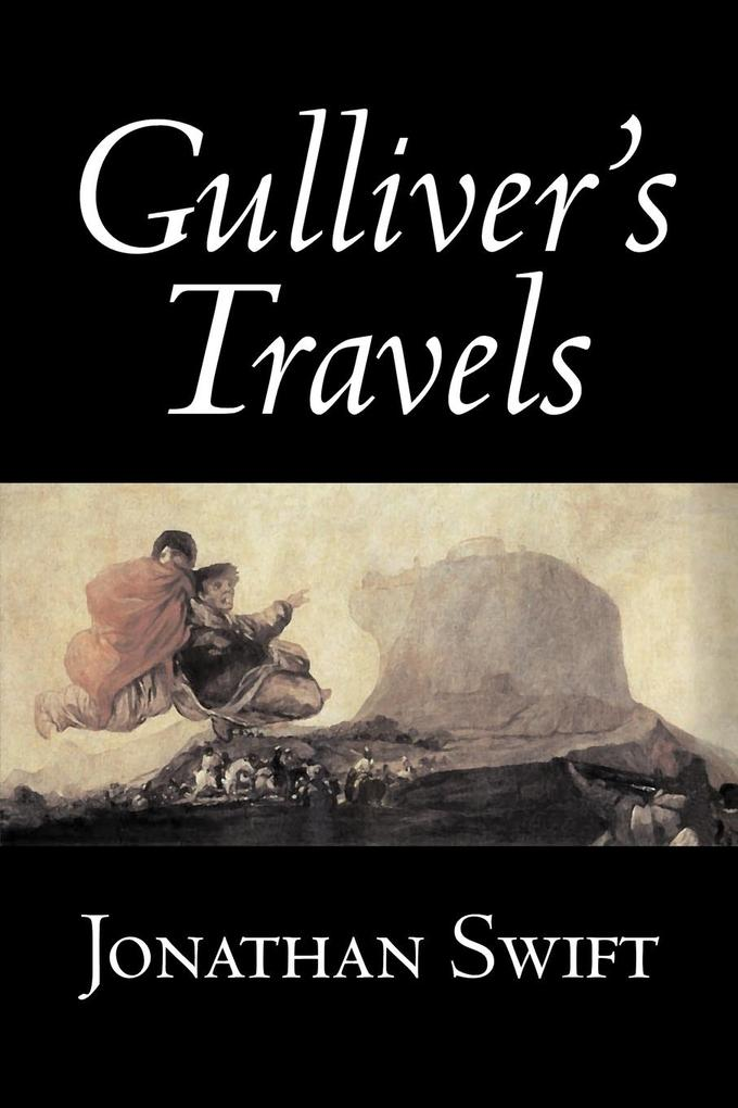 Gulliver's Travels by Jonathan Swift, Fiction, Classics, Literary, Fantasy als Buch (kartoniert)