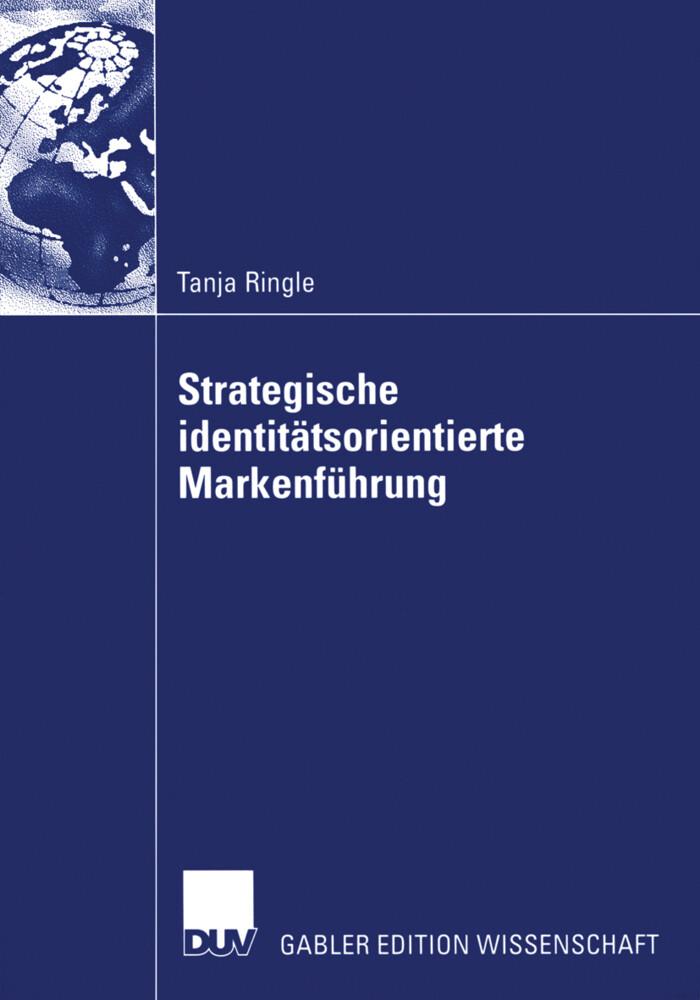 Strategische identitätsorientierte Markenführung als Buch (gebunden)