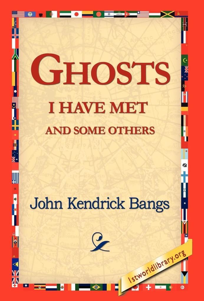 Ghosts I Have Met and Some Others als Buch (gebunden)