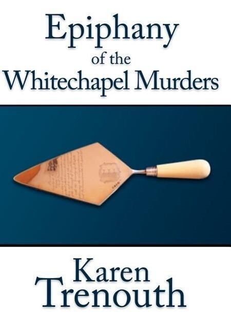 Epiphany of the Whitechapel Murders als Buch (gebunden)
