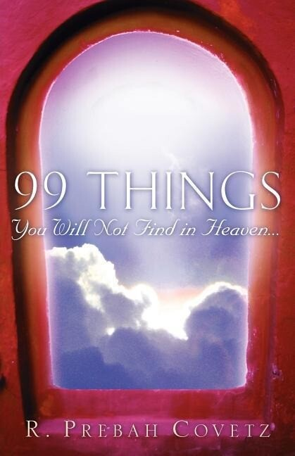99 Things You Will Not Find In Heaven... als Taschenbuch