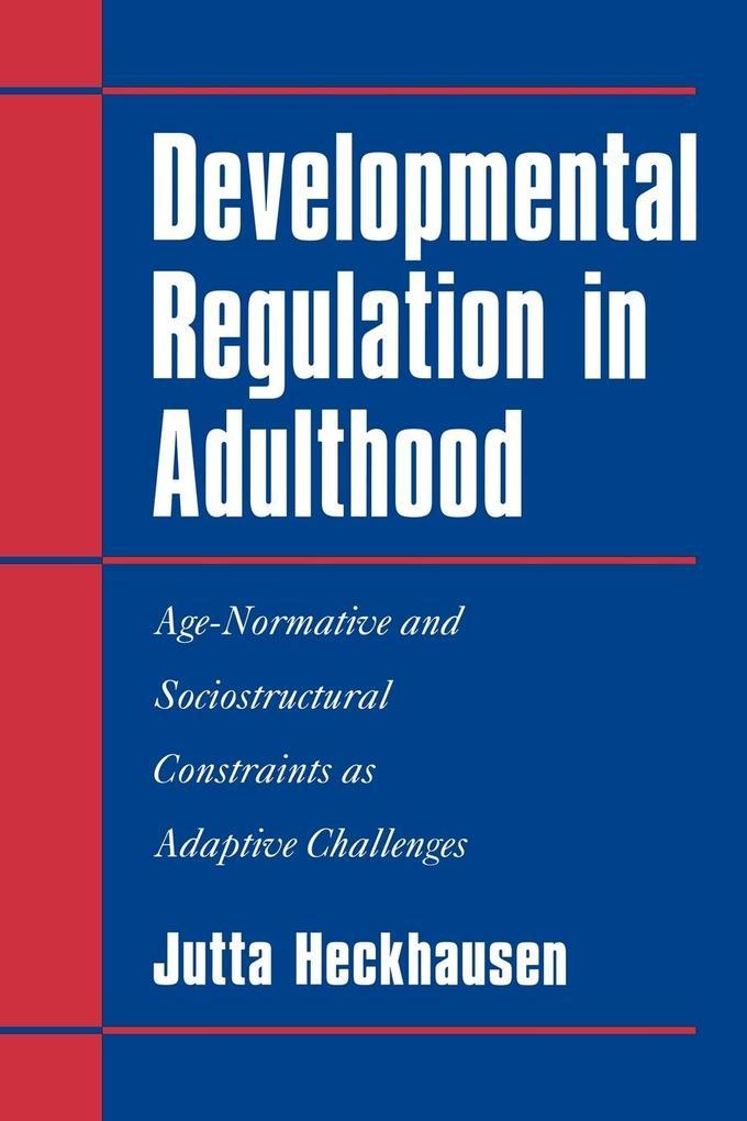 Developmental Regulation in Adulthood als Taschenbuch