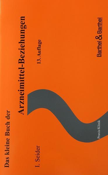 Das kleine Buch der Arzneimittel-Beziehungen als Buch (geheftet)