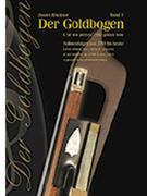 Der Goldbogen. Bd.1