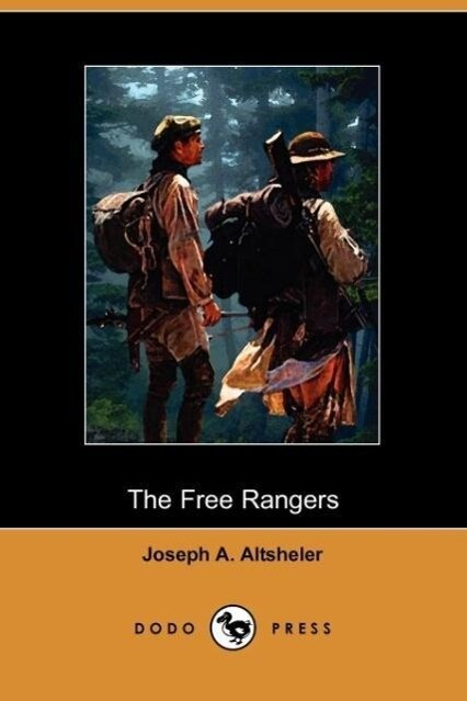 The Free Rangers: A Story of the Early Days Along the Mississippi (Dodo Press) als Taschenbuch