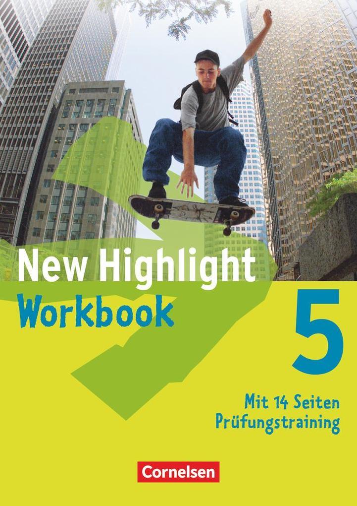 New Highlight Allgemeine Ausgabe 5: 9. Schuljahr. Workbook als Buch (geheftet)