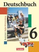 Deutschbuch 6: 10. Schuljahr Schülerbuch Realschule Baden-Württemberg