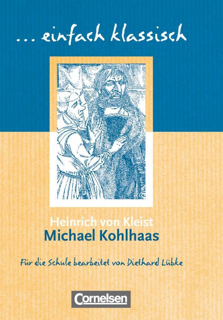 Michael Kohlhaas. Schülerheft einfach klassisch als Buch (kartoniert)