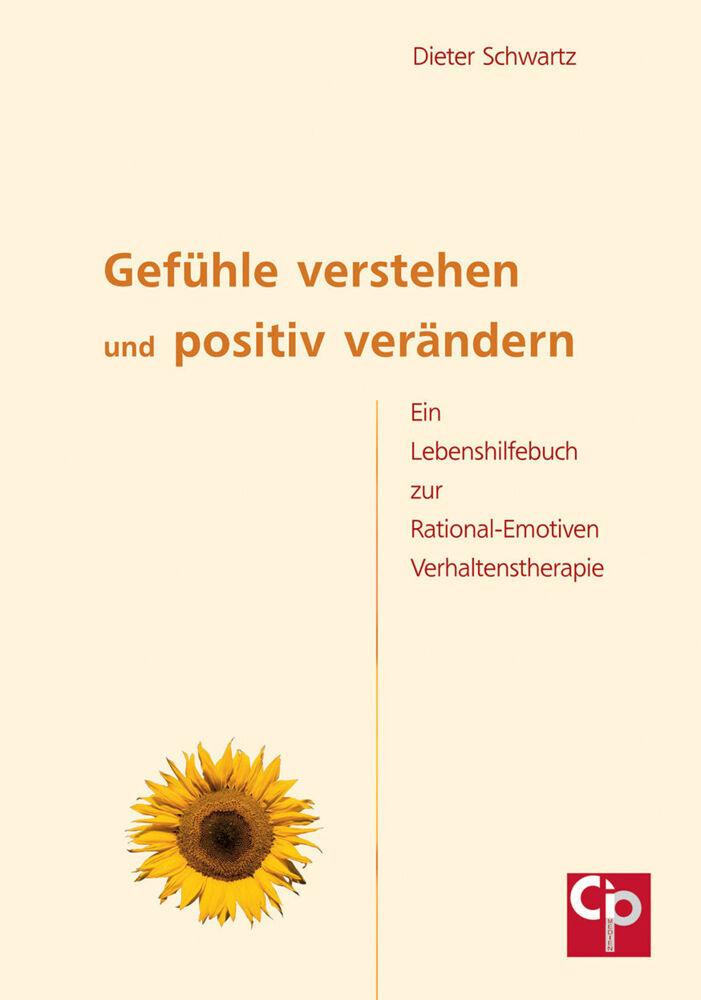 Gefühle verstehen und positiv verändern als Buch (kartoniert)