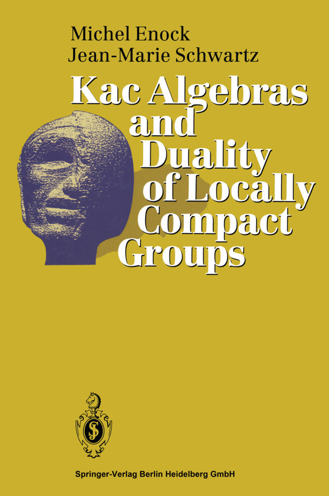 Kac Algebras and Duality of Locally Compact Groups als Buch