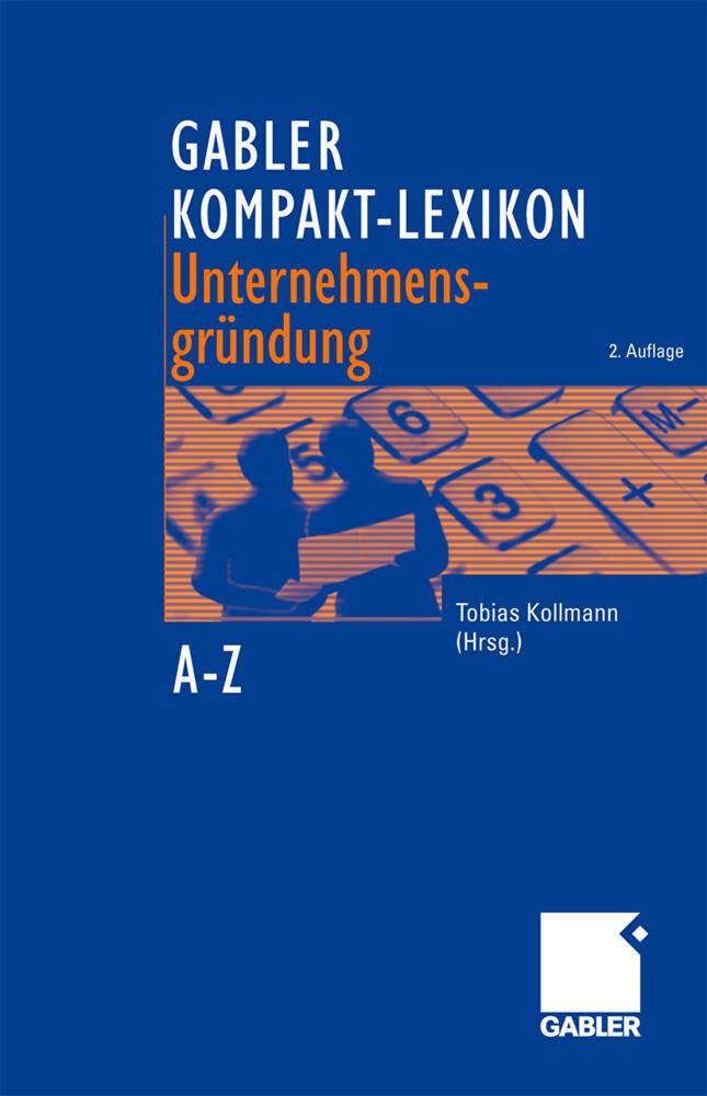 Gabler Kompakt-Lexikon Unternehmensgründung als Buch (gebunden)