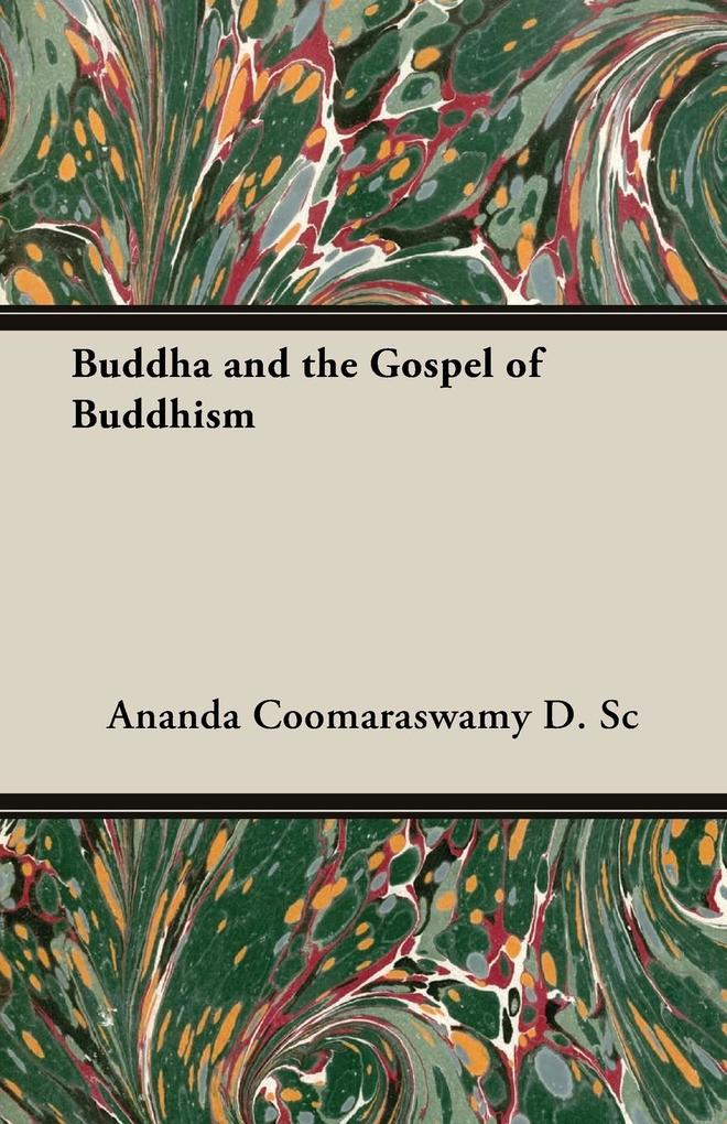Buddha and the Gospel of Buddhism als Taschenbuch