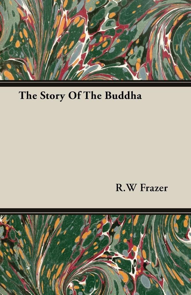 The Story Of The Buddha als Taschenbuch