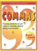 Commas: Teaching Students to Use Commas Correctly, Without Boring Them to Tears