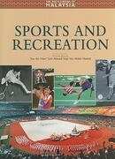 Encyclopedia of Malaysia: Sports and Recreations
