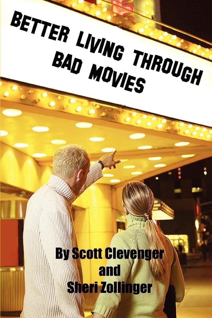 Better Living Through Bad Movies als Taschenbuch