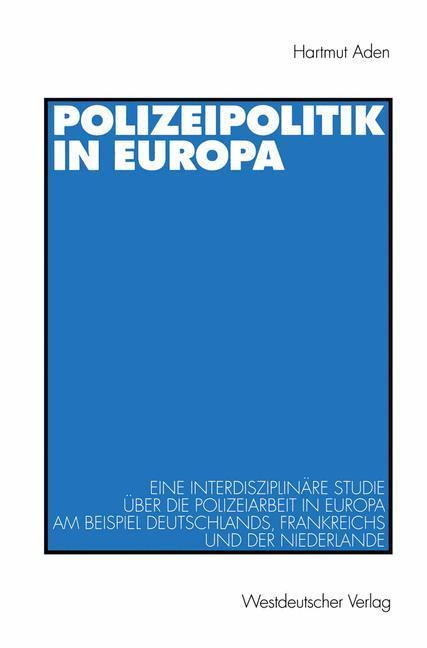 Polizeipolitik in Europa als Buch (gebunden)