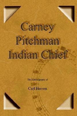 Carney Pitchman Indian Chief als Taschenbuch