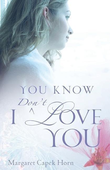 You Know I Don't Love You als Taschenbuch