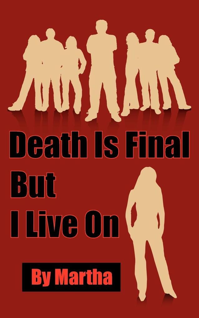Death Is Final But I Live On als Taschenbuch