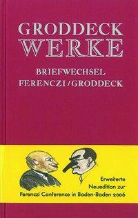 Werke / Briefwechsel Ferenczi - Groddeck als Buch (kartoniert)