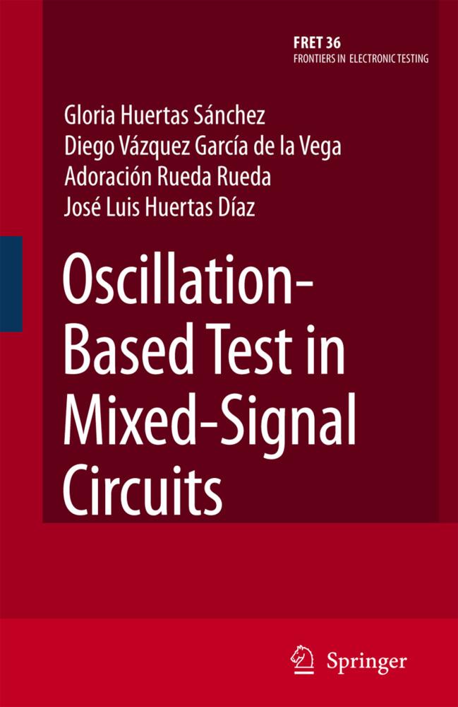 Oscillation-Based Test in Mixed-Signal Circuits als Buch (gebunden)